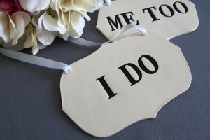Black I Do And Me Too Wedding Sign Set02